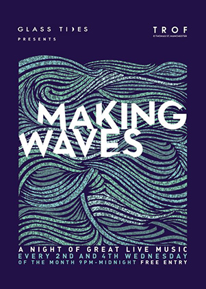 poster for MAKING WAVES - Every 2nd / 4th Wednesday of the month