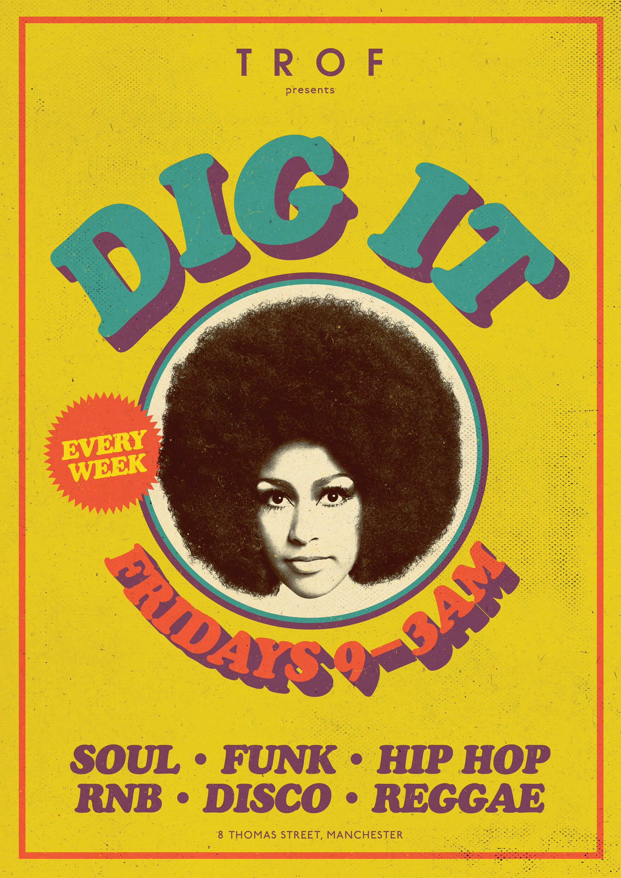 poster for DIG IT - Every Friday