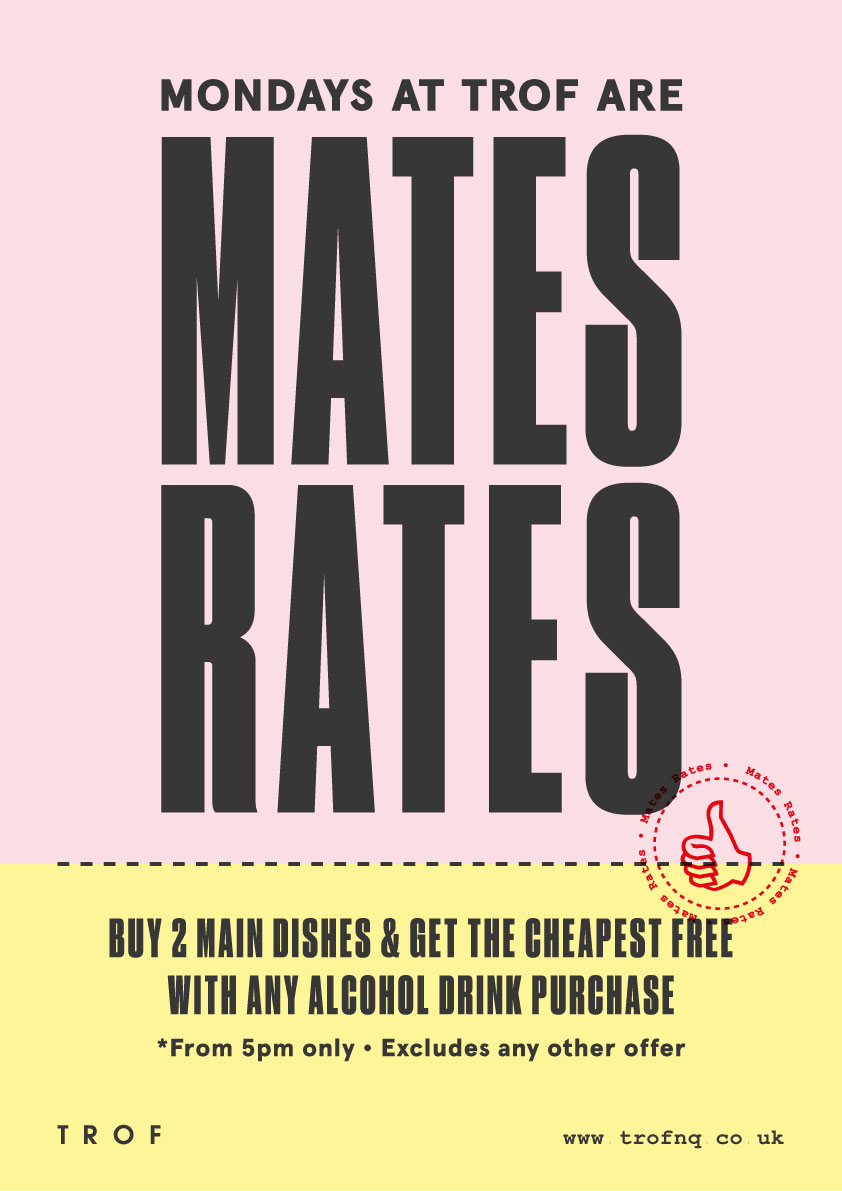 poster for MATES RATES  EVERY MONDAY