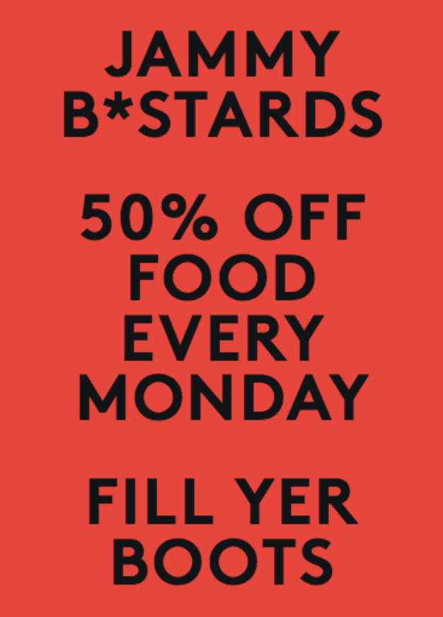 poster for Jammy B*stards - Every Monday